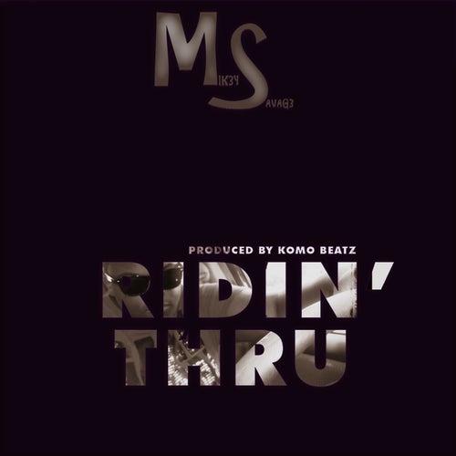Ridin' Thru by Mik3y-Savag3