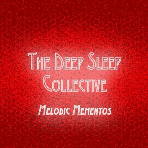 Melodic Mementos de The Deep Sleep Collective