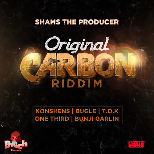 Original Carbon Riddim by Shams the Producer