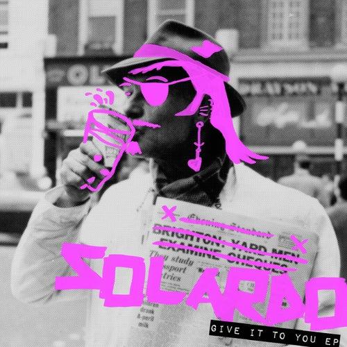 Give It To You - Single de Solardo
