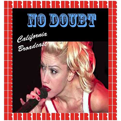 California Broadcast (Hd Remastered Edition) van No Doubt