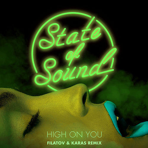 High on You (Filatov & Karas Remix) von State of Sound