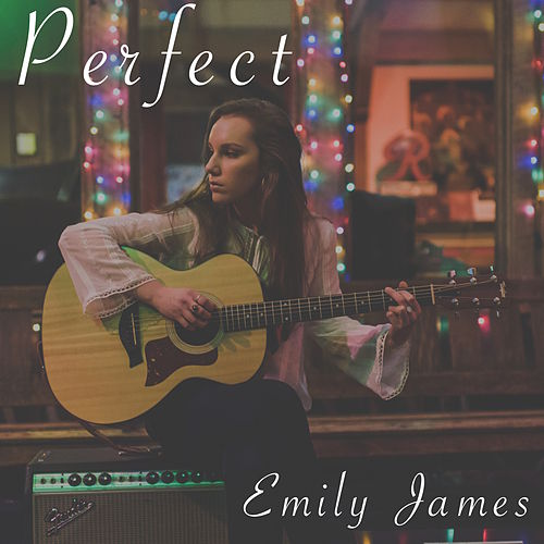 Perfect (Acoustic) van Emily James