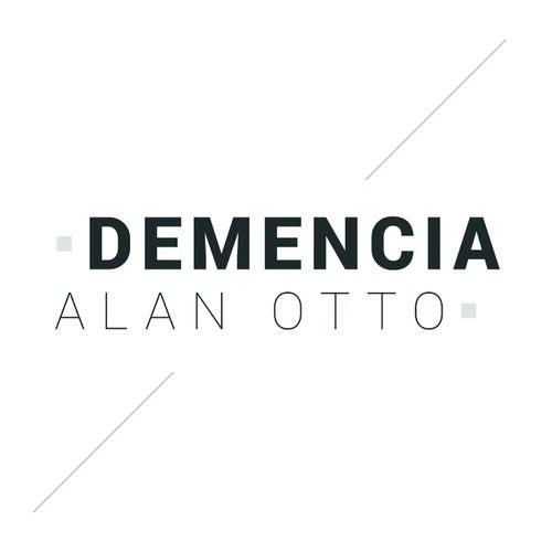 Demencia von Alan Otto