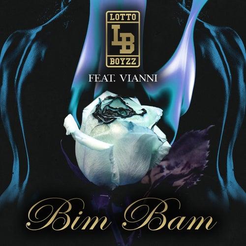 Bim Bam by LottoBoyzz