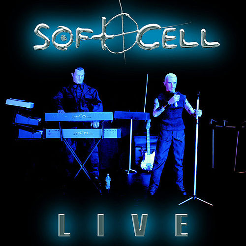 Live by Soft Cell
