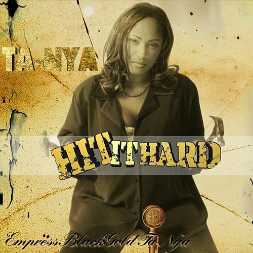 Hit It Hard by Black Gold Ta-Nya