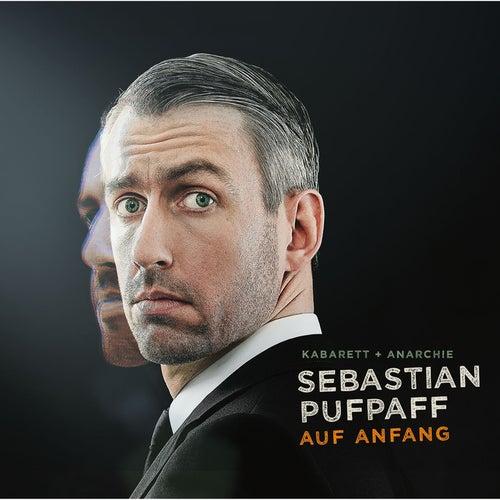 Auf Anfang von Sebastian Pufpaff
