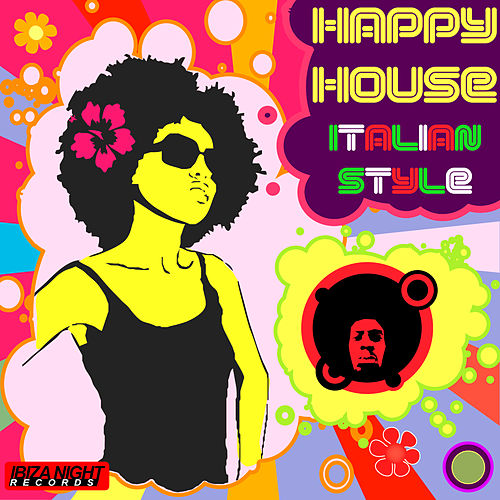 Happy House - Italian Style by Various Artists
