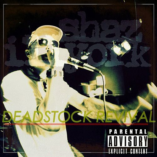 Deadstock Revival by Shaz Illyork