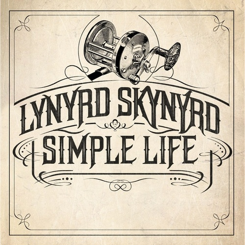 Simple Life by Lynyrd Skynyrd
