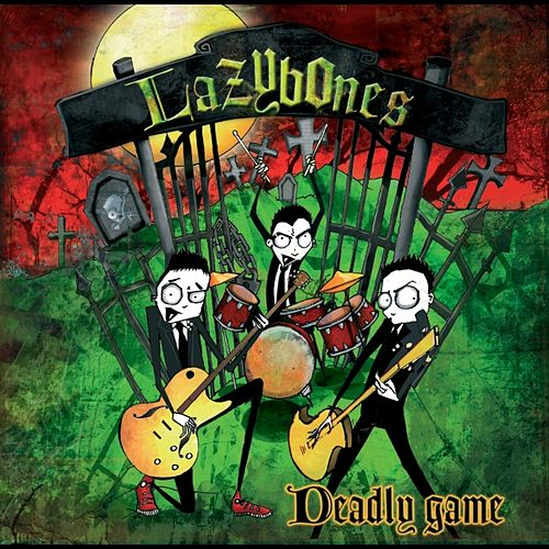 Deadly Games by Lazy Bones