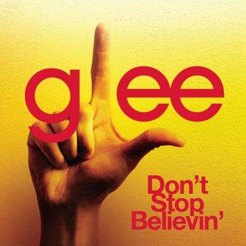 Don't Stop Believin' (Glee Cast Version) de Glee Cast