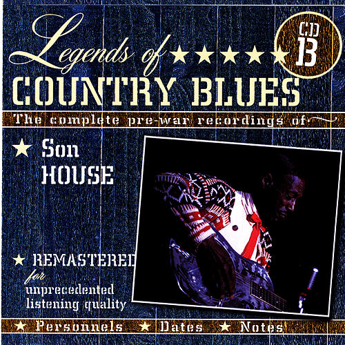 Legends of Country Blues (CD B) de Son House