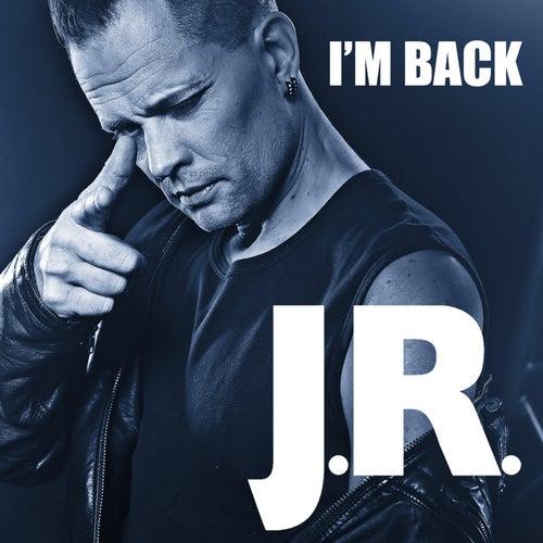 I´m Back de JR.