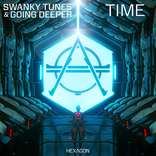 Time von Swanky Tunes & Going Deeper