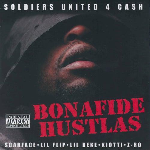Bonafide Hustlas von Soldiers United 4 Cash