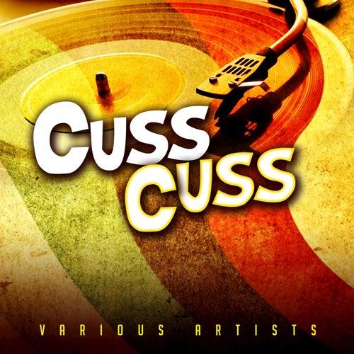 Cuss Cuss by Various Artists