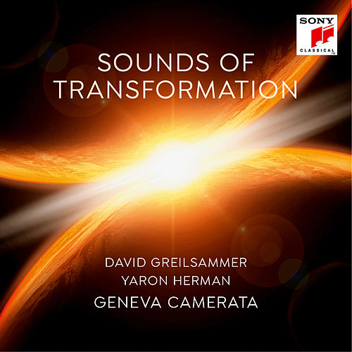 Sounds of Transformation de David Greilsammer