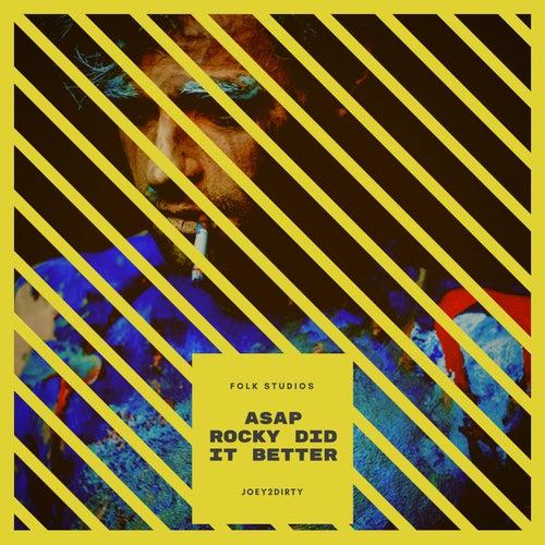 Asap Rocky Did It Better von Folk Studios
