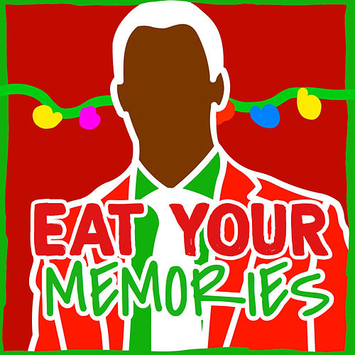 Eat Your Memories von Deefem