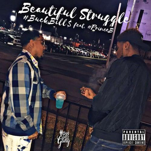Beautiful Struggle de #BuckBill$