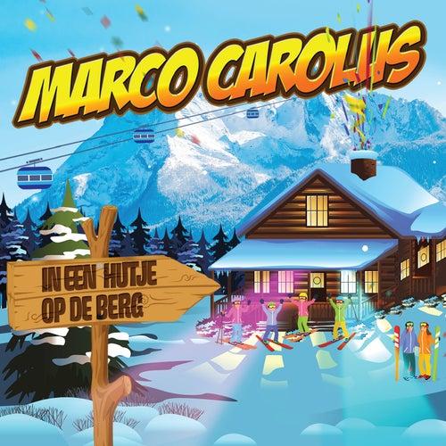 In Een Hutje Op De Berg van Marco Carolus