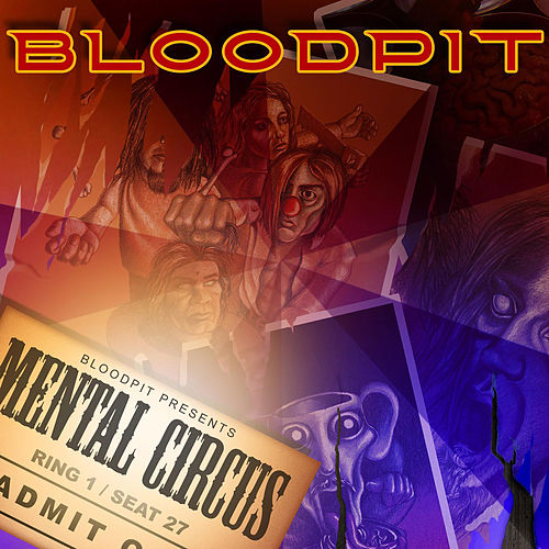 Mental Circus by Bloodpit
