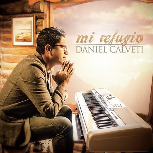 Mi Refugio de Daniel Calveti