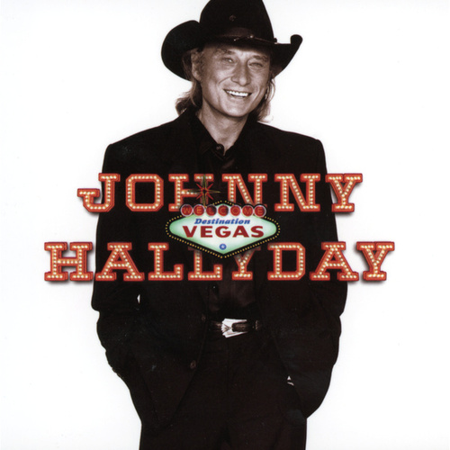 Destination Vegas by Johnny Hallyday