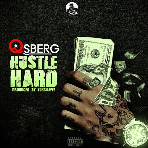 Hustle Hard by Qsberg