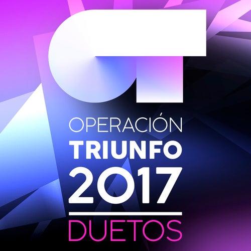 Operación Triunfo 2017 (Duetos) von Various Artists