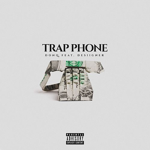 Trap Phone (feat. Desiigner) von Don Q