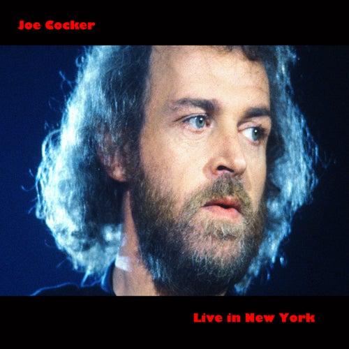 Joe Cocker (Live in New York) by Joe Cocker