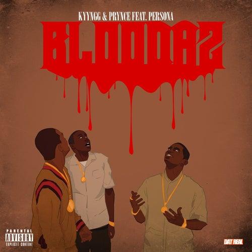 Bloodaz by Kyyngg