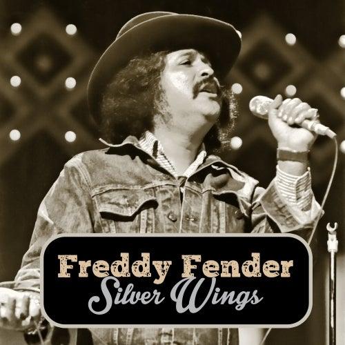 Silver Wings de Freddy Fender