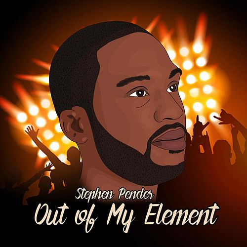 Out of My Element de Stephen Pender