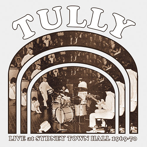 Live at Sydney Town Hall 1969-70 by Tully