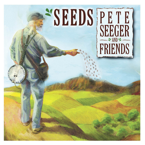 Seeds: The Songs of Pete Seeger, Vol. 3 von Various Artists