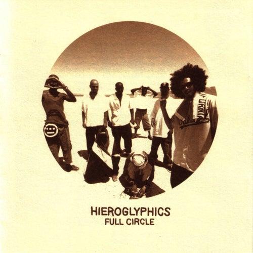 Full Circle de Hieroglyphics