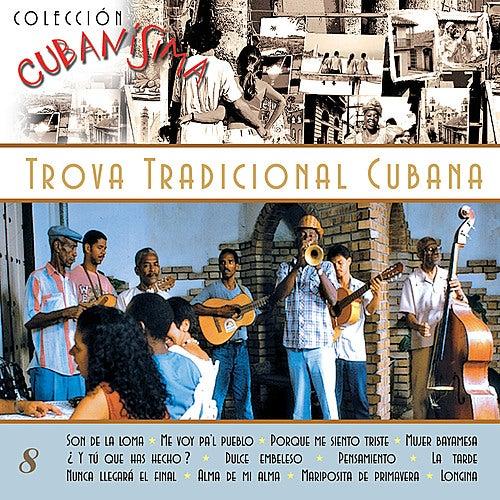Trova Tradicional Cubana de Various Artists