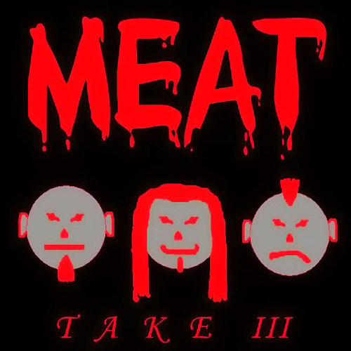 Take III by Meat