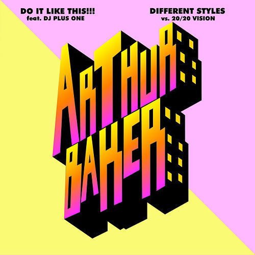 Do It Like This!!!/Different Styles von Arthur Baker