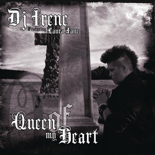 Queen of My Heart de DJ Irene
