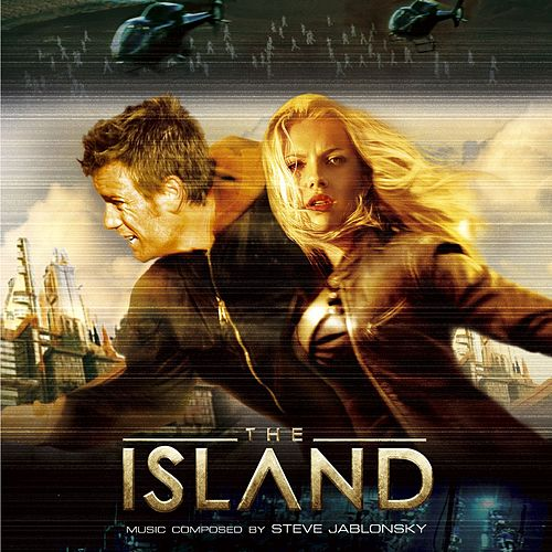 The Island (Original Motion Picture Soundtrack) de Steve Jablonsky