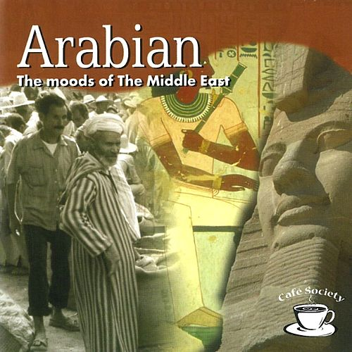 Cafe Society: Arabian - The Moods Of The Middle East by Leviathan