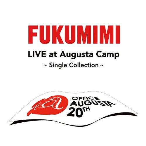 Fukumimi Live At Augusta Camp -Single Cllection- fra Fukumimi