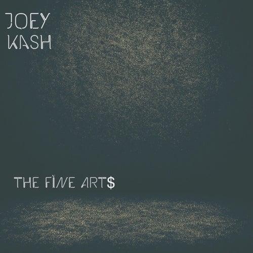 The Fine Art$ von Joey Kash