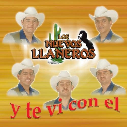 Y Te Vi Con El by Los Nuevos Llaneros