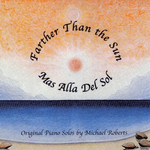 Farther Than the Sun von Michael Roberts